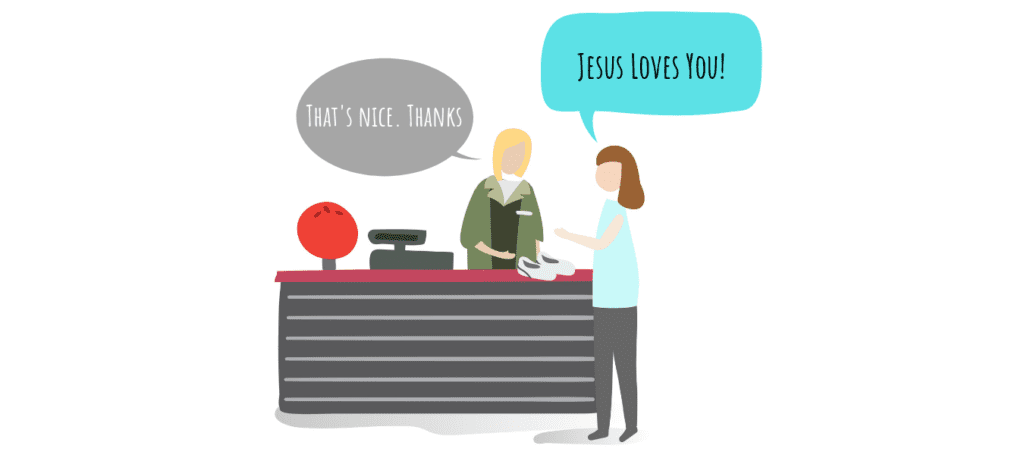 telling people Jesus loves you