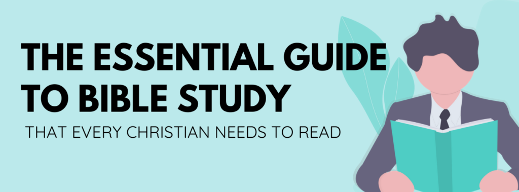 Essential Bible Study Guide For Beginners