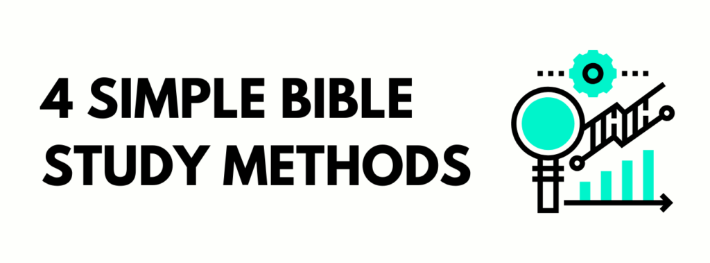 4 methods of studying the Bible