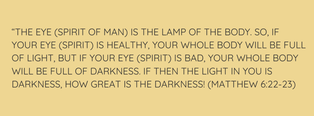 what did Jesus mean when He said the eye is the lamp of the body?