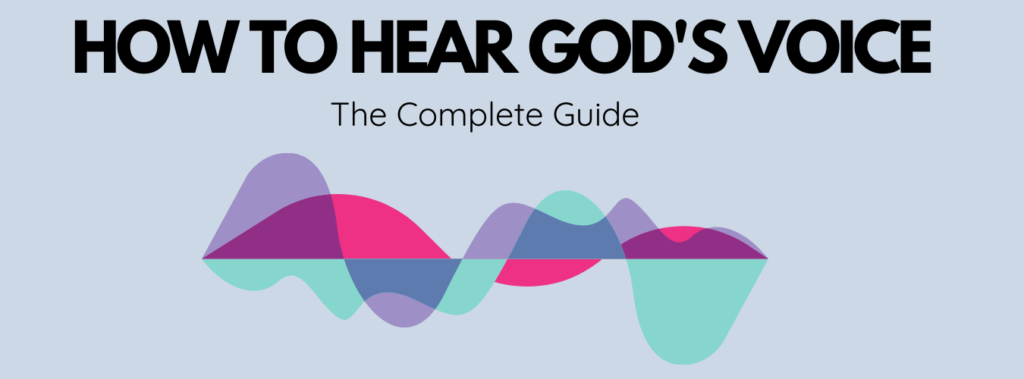 Hearing God's Voice Guide